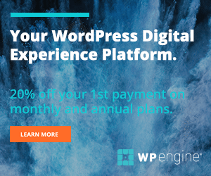 WPEngine - Your WordPress Digital Experience Platform - 20% off your 1st payment